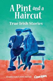 cover of A Pint and a Haircut: True Irish Stories